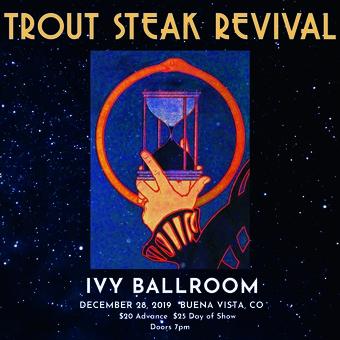 Trout Steak Revival | Doors: 7pm, Show: 8pm