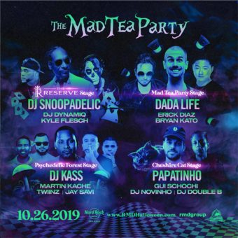 The Mad Tea Party w/ DJ Snoopadelic & Dada Life