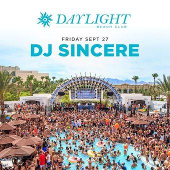 DJ Sincere at DAYLIGHT Vegas