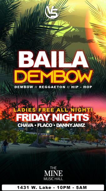 """FRIDAY! """"BAILA DEMBOW"""" @ THE MINE MUSIC HALL"""