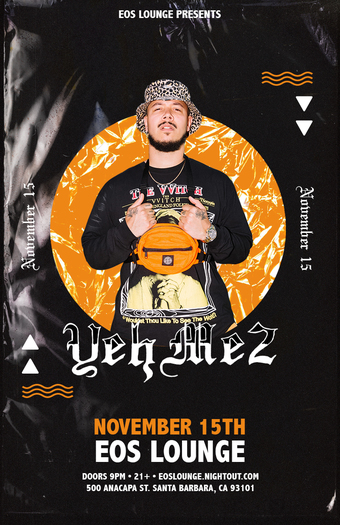 Yehme2 at EOS Lounge - 11.15.19