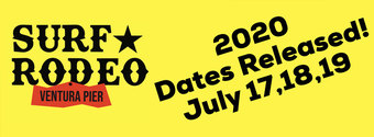 Surf Rodeo POSTPONED TILL 2021