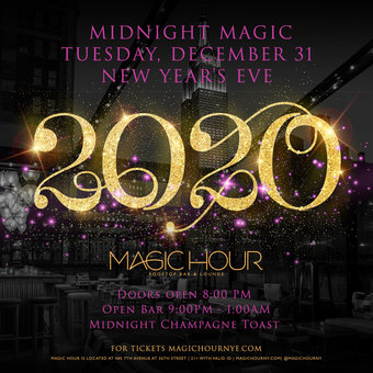Midnight Magic New Year's Eve 2020 at Magic Hour