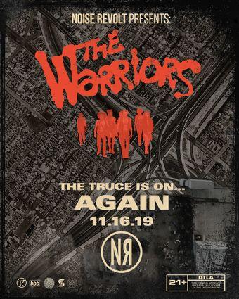 Noise Revolt Presents: The Warriors