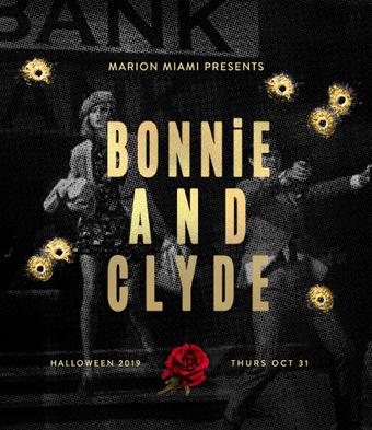 Marion Miami Presents: Bonnie & Clyde Halloween 2019