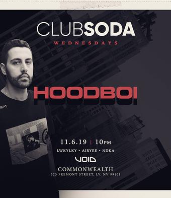 Club Soda w/ HOODBOI