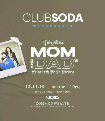 Club Soda w/ YEHME2'S MOM AND DAD'S