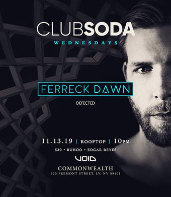 Club Soda w/ FERRECK DAWN