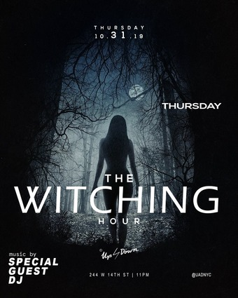 The Witching Hour at Up & Down Halloween 10/31