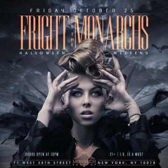 'Fright Of The Monarchs' Halloween Party At Monarch Rooftop Friday 10/25
