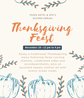 Thanksgiving at Paséa Hotel & Spa 2019