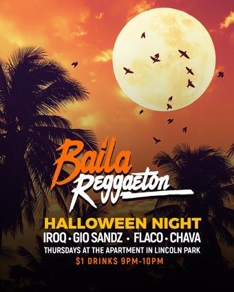 """Baila Reggaeton"" Halloween Night! @ The Apartment"