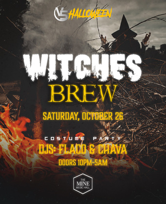 """""""Witches Brew @ The Mine Music Hall"""
