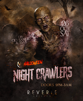 """""""Night Crawlers"""" @ Reverie (Downtown)"""