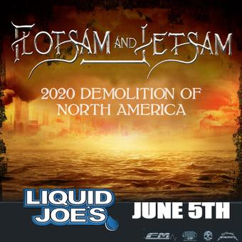 Flotsam and Jetsam 2020 Demolition of North America