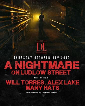 A Nightmare on Ludlow Street at The DL Halloween
