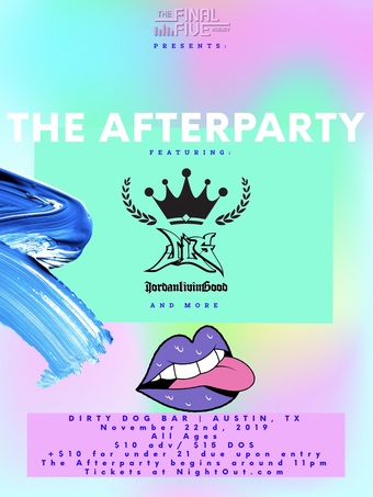 The Afterparty f/ JordanLivinGood + more