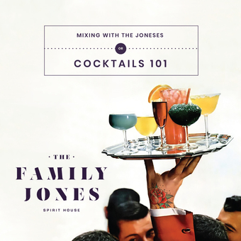 Cocktails 101: Mixing with the Joneses
