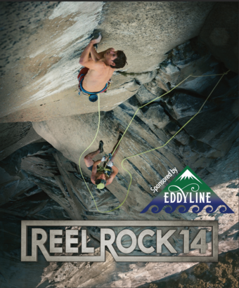 Riverside Stories: Reel Rock 14 sponsored by Eddyline Brewery | Doors: 6:30pm, Show: 7pm