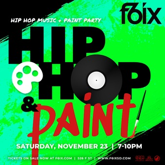 F6ix Nightclub and High Def Presents Hip Hop & Paint