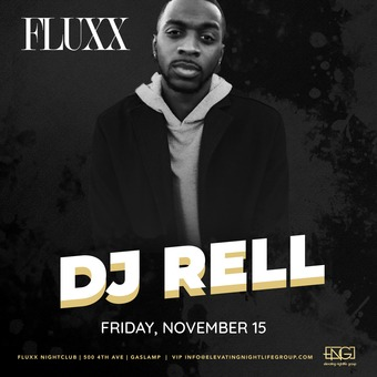 Fridays at FLUXX w/ Rell