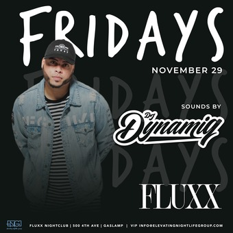 Fridays at FLUXX w/ Dynamiq