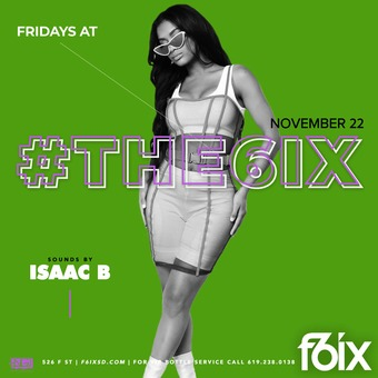 Fridays at F6ix w/ Isaac B