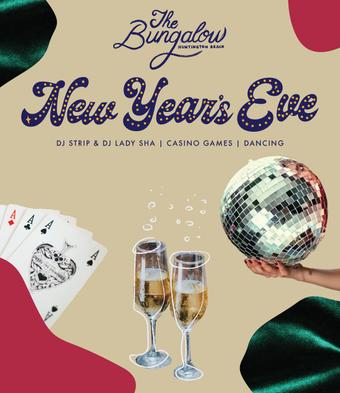 The Bungalow Huntington Beach NYE 2020