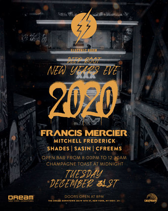 DEEP ROOT NYE 2020 AT ELECTRIC ROOM