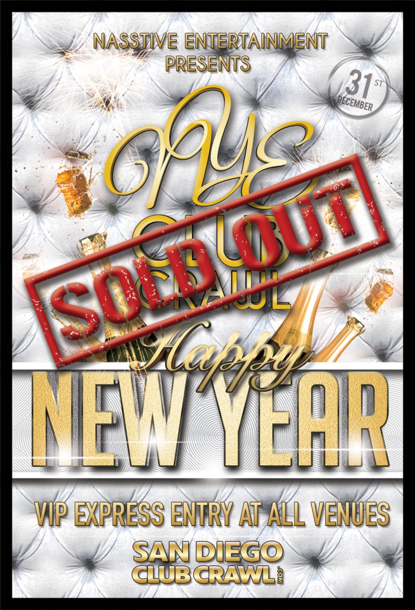 San Antonio New Years Eve 2020.New Years Eve 2020 San Diego Club Crawl To Omnia Tickets