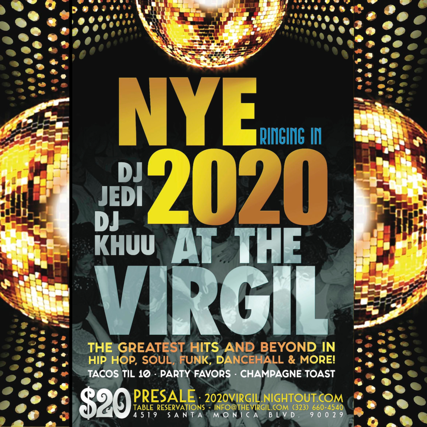 NEW YEAR'S EVE AT THE VIRGIL! - Tickets - The Virgil, Los Angeles, CA - December 31, 2019