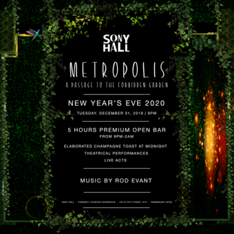 Metropolis:  Passage To The Forbidden Garden | New Year's Eve 2020