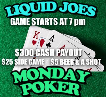 Monday Poker Night at Liquid Joes
