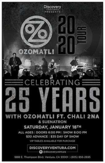 Ozomatli 25 Year Celebration ft Chali2na w. SuenaTron at Discovery Ventura