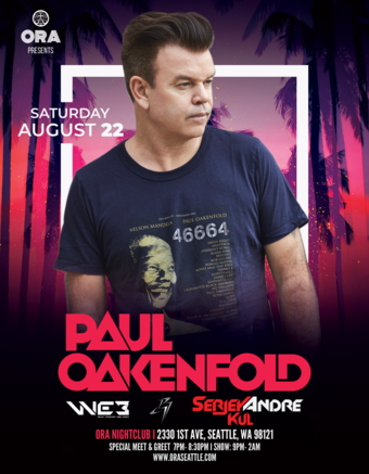 Paul Oakenfold ( Meet & Greet and event ) ( Has been re-scheduled to Saturday August 22, 2020)