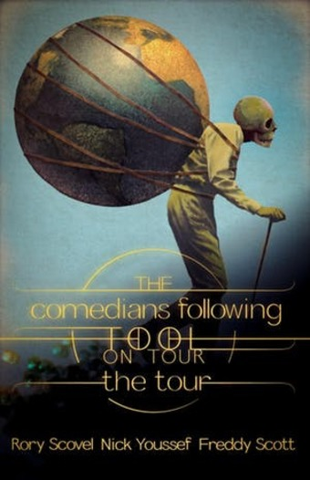 The Comedians Following Tool On Tour: The Tour - Preview Show
