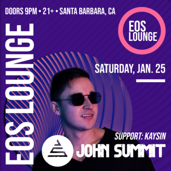 John Summit at EOS Lounge - 1.25.20