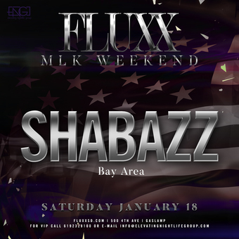 Saturday's at FLUXX w/ Shabazz
