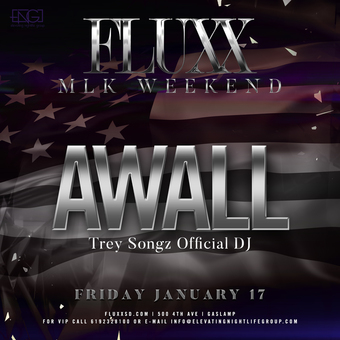 Fridays at FLUXX: A-Wall's Official Birthday Party