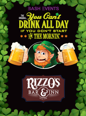 St. Patrick's Day Morning Party #YCDAD at RIZZO'S BAR & INN
