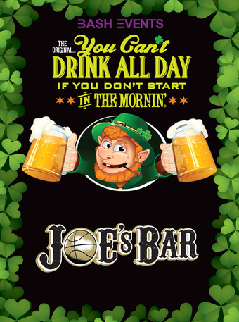 St. Patrick's Day Morning Party #YCDAD at JOES ON WEED