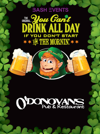 St. Patrick's Day Morning Party #YCDAD at O'DONOVAN'S PUB