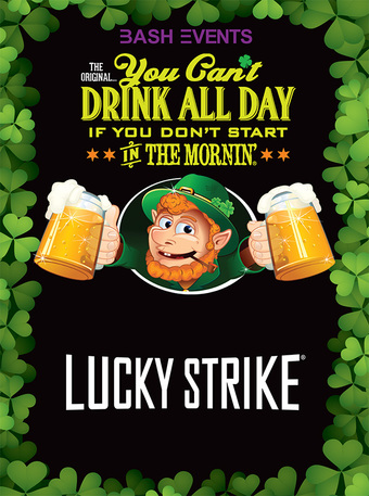 St.Patrick's Day Morning Party #YCDAD at LUCKY STRIKE DOWNTOWN