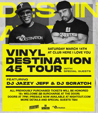 DJ Jazzy Jeff & DJ Scratch - Vinyl Destination 45 Tour