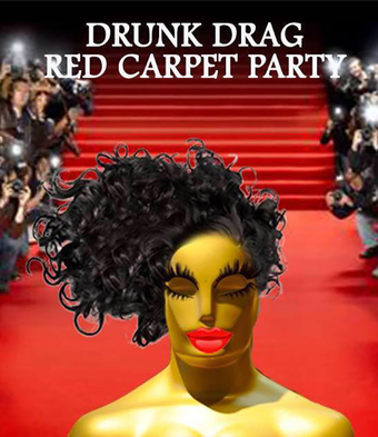 Drunk Drag Red Carpet Party - OsQueers 2020