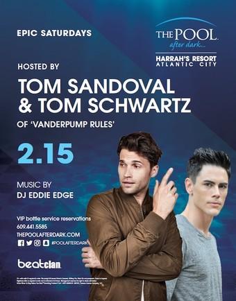 Epic Saturdays featuring Tom Sandoval & Tom Schwartz