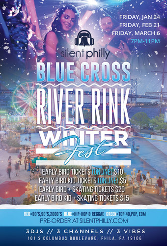 Silent Philly X Blue Cross RiverRink Winterfest