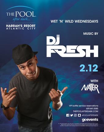 Wet 'N' Wild Wednesdays featuring DJ Fresh