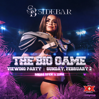 The Big Game Viewing Party at Side Bar