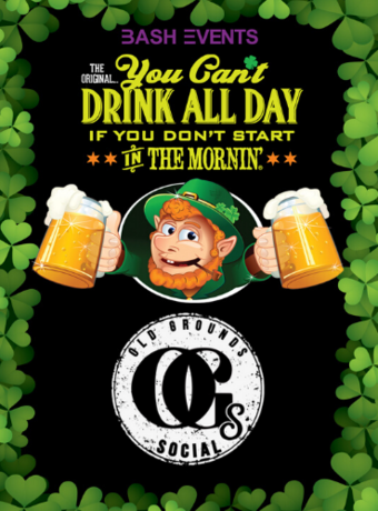 St. Patrick's Day Morning Party #YCDAD at OLD GROUNDS SOCIAL
